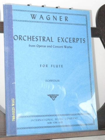 Wagner R - Orchestral Excerpts (Flute) from Operas & Concert Works